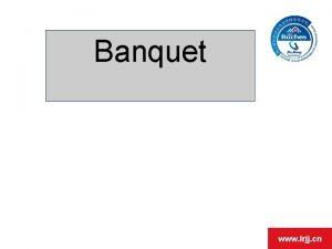 Banquet www lrjj cn Banquet Banquet in the