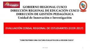 GOBIERNO REGIONAL CUSCO DIRECCIN REGIONAL DE EDUCACIN CUSCO