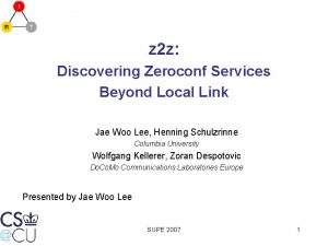 z 2 z Discovering Zeroconf Services Beyond Local