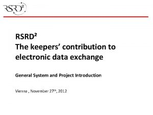 RSRD The keepers contribution to electronic data exchange
