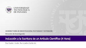 VICERRECTORA DE INVESTIGACIN POSTGRADO Y EXTENSIN Direccin de