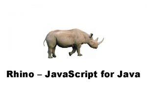 Rhino Java Script for Java Rhino Java Script