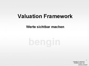 Valuation Framework Werte sichtbar machen bengin 1 Valuation