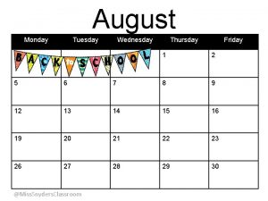 August Monday Tuesday Wednesday Thursday Friday 1 2