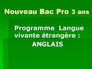 Nouveau Bac Pro 3 ans Programme Langue vivante