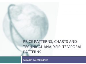 PRICE PATTERNS CHARTS AND TECHNICAL ANALYSIS TEMPORAL PATTERNS
