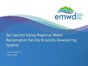 San Jacinto Valley Regional Water Reclamation Facility Biosolids