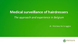 Medical surveillance of hairdressers The approach and experience