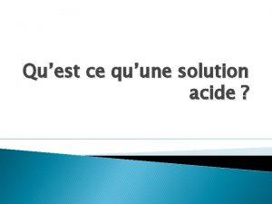 Quest ce quune solution acide Introduction Forum Pictogrammes