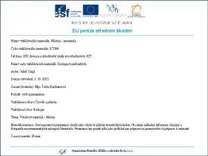 EU penze stednm kolm Nzev vzdlvacho materilu Hlstice