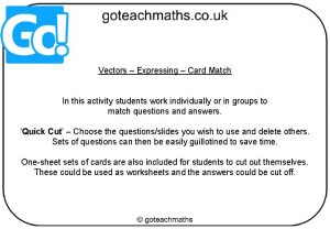 Vectors Expressing Card Match In this activity students
