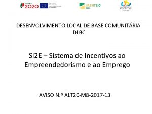DESENVOLVIMENTO LOCAL DE BASE COMUNITRIA DLBC SI 2