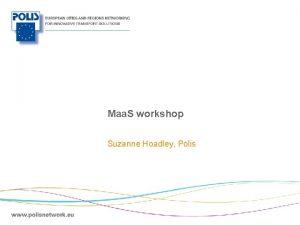 Maa S workshop Suzanne Hoadley Polis Polis Maa