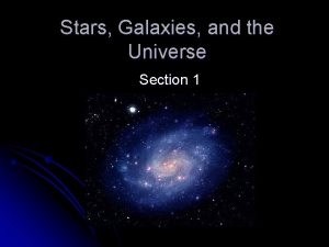 Stars Galaxies and the Universe Section 1 Tools