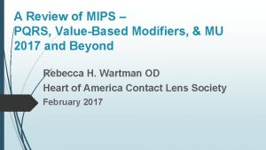 A Review of MIPS PQRS ValueBased Modifiers MU
