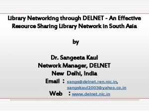 Library Networking through DELNET An Effective Resource Sharing