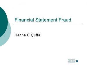 Financial Statement Fraud Hanna C Quffa Pop Quiz