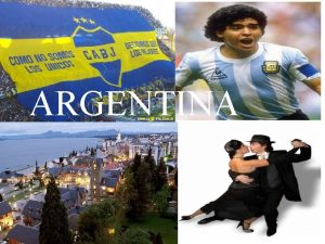 ARGENTINA Localizao Ao sul da Amrica do Sul