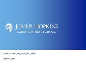 Carey Career Development Office Interviewing Carey Career Development