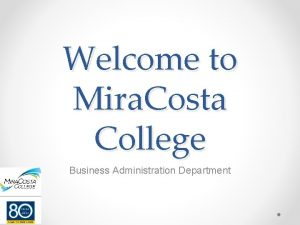 Welcome to Mira Costa College Business Administration Department