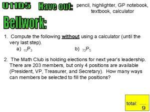 pencil highlighter GP notebook textbook calculator 1 Compute