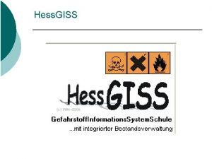 Hess GISS Hess GISS Ich mchte voraus schicken
