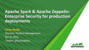Apache Spark Apache Zeppelin Enterprise Security for production