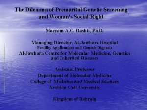 The Dilemma of Premarital Genetic Screening and Womans