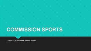 COMMISSION SPORTS LUNDI 12 NOVEMBRE 2018 A 18