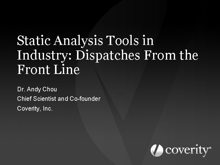 Static Analysis Tools in Industry Dispatches From the