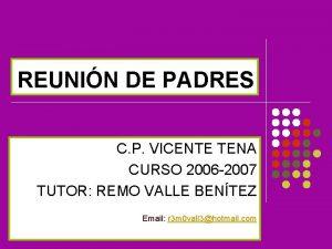 REUNIN DE PADRES C P VICENTE TENA CURSO