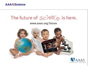 AAASScience AAASScience Advancing Science Serving Society Sobre a