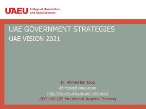 UAE GOVERNMENT STRATEGIES UAE VISION 2021 UAE GOVERNMENT