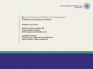 National Hospice and Palliative Care Organizations Palliative Care