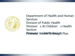 Department of Health and Human Services Division of