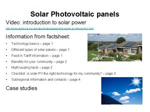 Solar Photovoltaic panels Video introduction to solar power