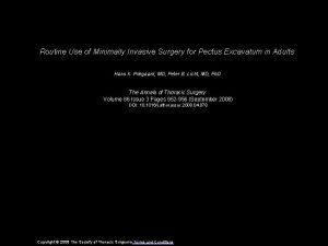Routine Use of Minimally Invasive Surgery for Pectus