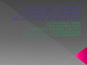 ESTUDIO DE LOS HBITOS LECTORES DE LOS ALUMNOS