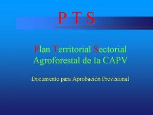 PTS Plan Territorial Sectorial Agroforestal de la CAPV