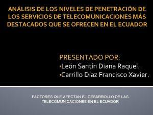 ANLISIS DE LOS NIVELES DE PENETRACIN DE LOS