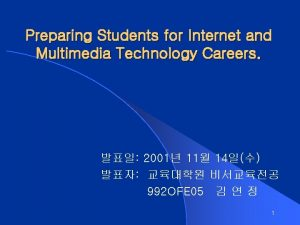 Preparing Students for Internet and Multimedia Technology Careers