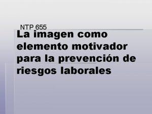 NTP 655 La imagen como elemento motivador para