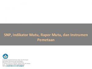 SNP Indikator Mutu Rapor Mutu dan Instrumen Pemetaan