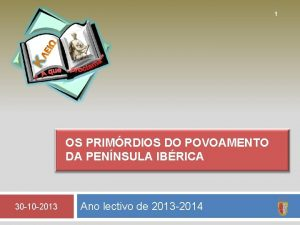 1 OS PRIMRDIOS DO POVOAMENTO DA PENNSULA IBRICA