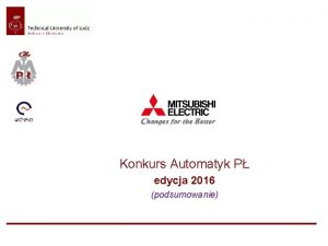Konkurs Automatyk P edycja 2016 podsumowanie 2 Konkurs