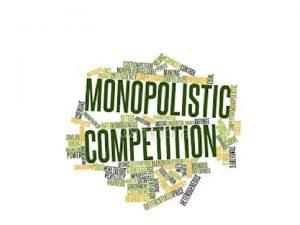 Monopolistic Competition The market structuremodel of monopolistic competition