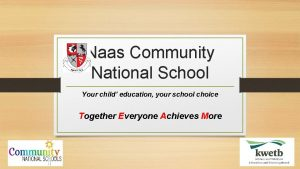 Naas Community National School Your child education your