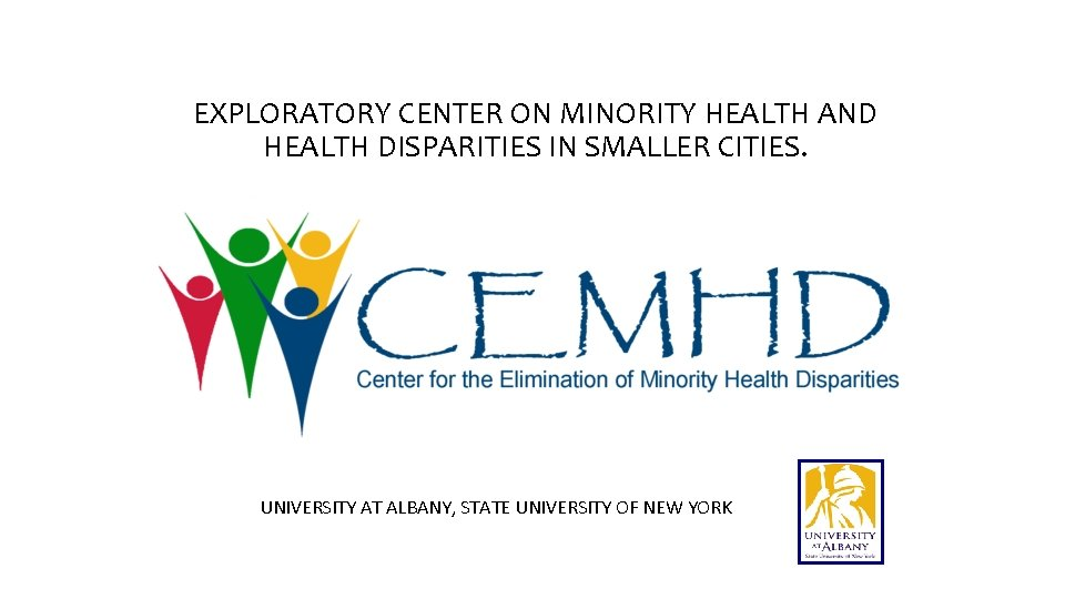 EXPLORATORY CENTER ON MINORITY HEALTH AND HEALTH DISPARITIES