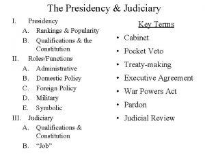 The Presidency Judiciary I Presidency A Rankings Popularity
