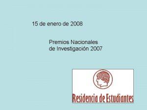 15 de enero de 2008 Premios Nacionales de